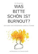 Was Bitte Schon Ist Burnout?