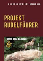 Hundeschweiger Projekt Rudelfuhrer