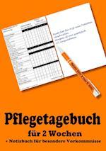 Pflegetagebuch Fur 2 Wochen - Inkl. Notizbuch