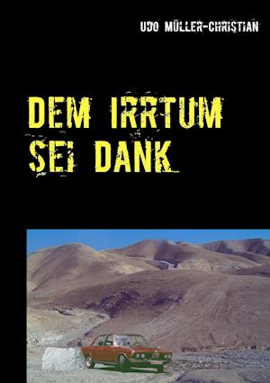 Dem Irrtum SEI Dank af Udo Muller-Christian