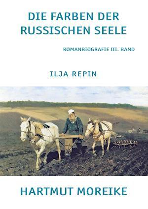 Bog, paperback Die Farbe Der Russischen Seele af Hartmut Moreike