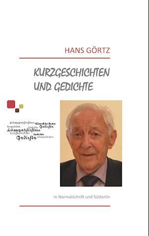 Bog, paperback Kurzgeschichten Und Gedichte af Hans Gortz