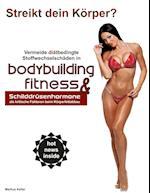 Vermeide Diatbedingte Stoffwechselschaden in Bodybuilding & Fitness