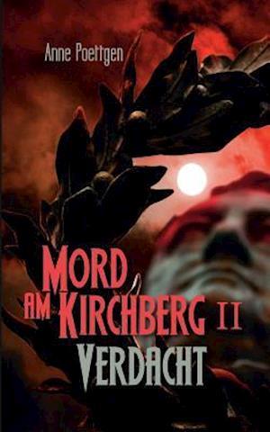 Bog, paperback Mord Am Kirchberg II - Verdacht af Anne Poettgen