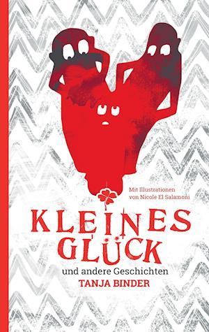 Bog, paperback Kleines Gluck af Tanja Binder