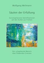 Saulen Der Erfullung af Wolfgang Wellmann