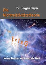 Die Nichtrelativitatstheorie