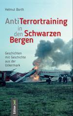 Antiterrortraining in Den Schwarzen Bergen af Helmut Borth