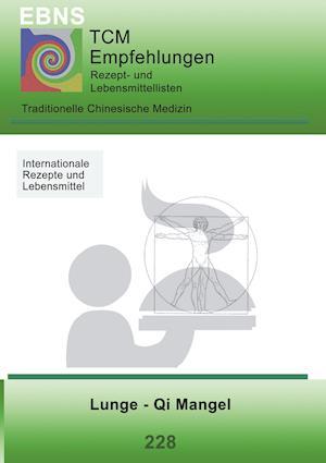 Bog, paperback Ernahrung - Tcm - Lunge - Qi Mangel af Josef Miligui