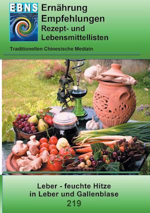 Bog, paperback Ernahrung - Tcm - Leber - Feuchte Hitze in Leber Und Gallenblase af Josef Miligui
