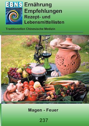 Bog, paperback Ernahrung - Tcm - Magen - Feuer af Josef Miligui