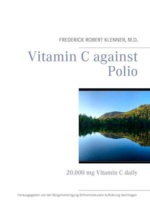 Bog, paperback Vitamin C Against Polio af Frederick Robert Klenner