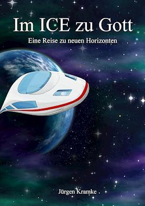 Bog, paperback Im Ice Zu Gott af Jurgen Kramke