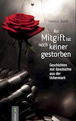 An Mitgift Ist Noch Keiner Gestorben af Helmut Borth