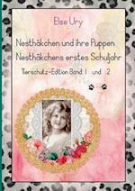 Nesthakchen Und Ihre Puppen Nesthakchens Erstes Schuljahr Tierschutz-Edition