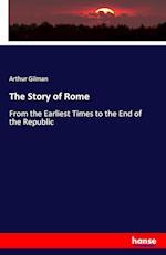The Story of Rome af Gilman Arthur
