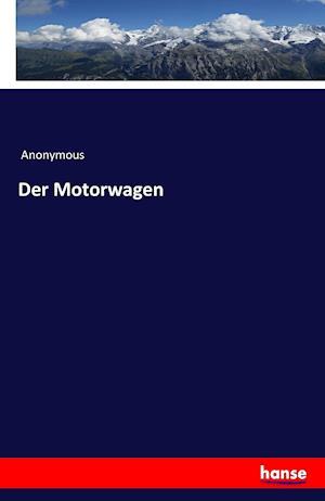 Bog, paperback Der Motorwagen af Anonymous