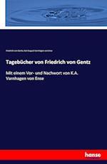Tagebucher Von Friedrich Von Gentz
