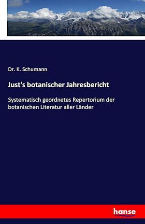 Bog, paperback Just's Botanischer Jahresbericht af Dr K. Schumann