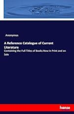 A Reference Catalogue of Current Literature