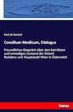 Consilium Medicum, Dialogus
