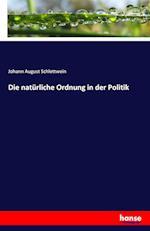 Die Naturliche Ordnung in Der Politik