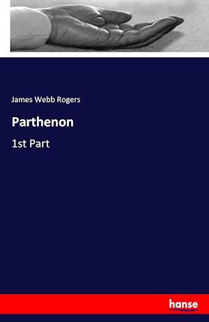 Bog, paperback Parthenon af James Webb Rogers