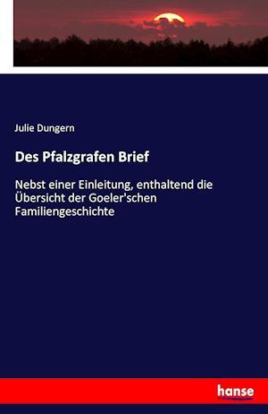 Bog, paperback Des Pfalzgrafen Brief af Julie Dungern