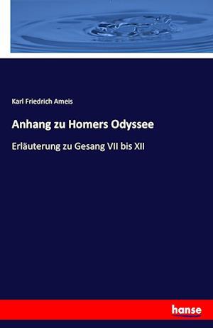 Bog, paperback Anhang Zu Homers Odyssee af Karl Friedrich Ameis