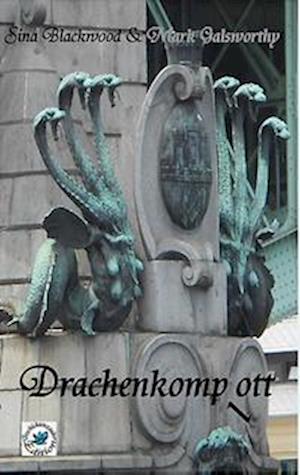Bog, paperback Drachenkomp(l)Ott af Mark Galsworthy, Sina Blackwood