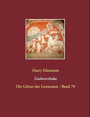 Bog, paperback Zaubertranke af Harry Eilenstein