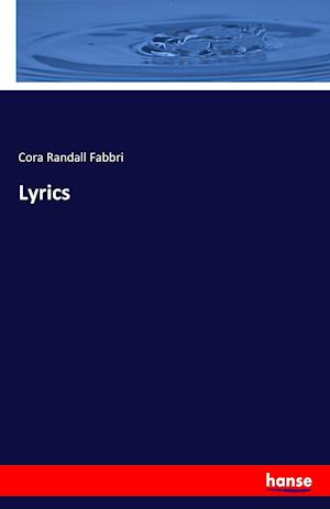 Bog, paperback Lyrics af Cora Randall Fabbri