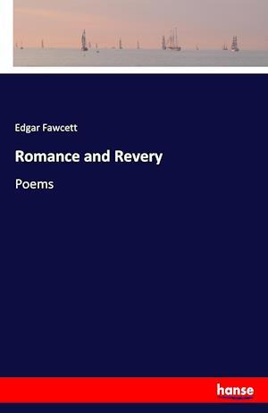 Bog, paperback Romance and Revery af Edgar Fawcett