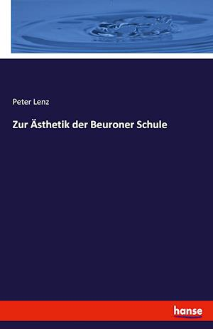 Bog, paperback Zur Asthetik Der Beuroner Schule af Peter Lenz