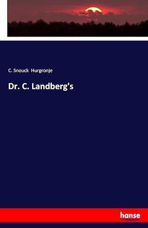 Bog, paperback Dr. C. Landberg's af C. Snouck Hurgronje
