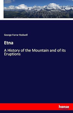 Bog, paperback Etna af George Farrar Rodwell