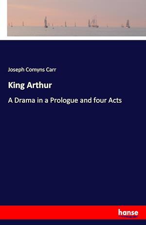 Bog, paperback King Arthur af Joseph Comyns Carr