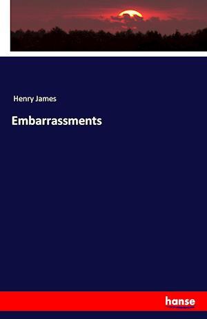 Bog, paperback Embarrassments af Henry James