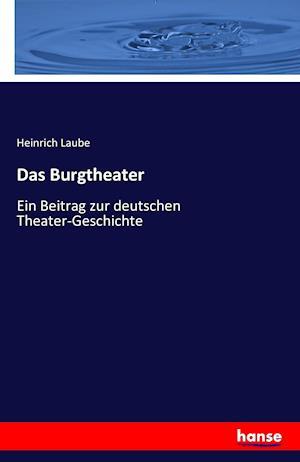 Bog, paperback Das Burgtheater af Heinrich Laube