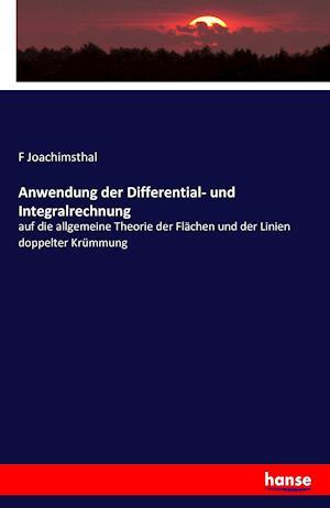 Bog, paperback Anwendung Der Differential- Und Integralrechnung af F. Joachimsthal