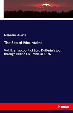 Bog, paperback The Sea of Mountains af Molyneux St John