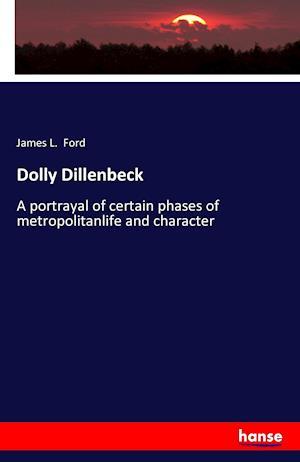 Bog, paperback Dolly Dillenbeck af James L. Ford