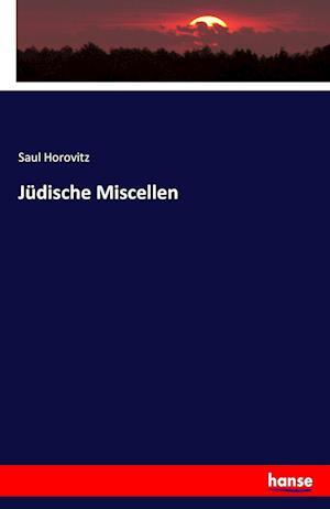 Bog, paperback Judische Miscellen af Saul Horovitz