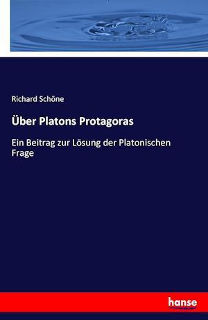 Bog, paperback Uber Platons Protagoras af Richard Schone