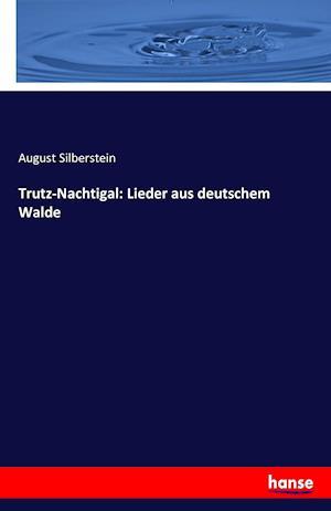 Bog, paperback Trutz-Nachtigal af August Silberstein