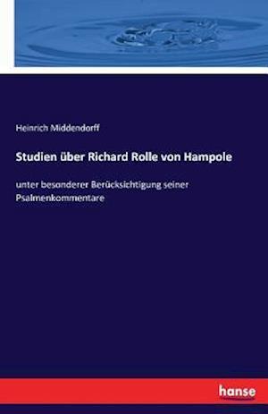 Bog, paperback Studien Uber Richard Rolle Von Hampole af Heinrich Middendorff