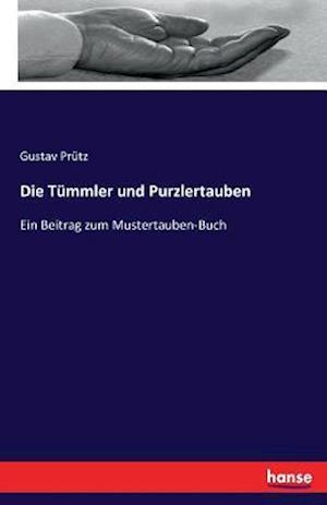 Bog, paperback Die Tummler Und Purzlertauben