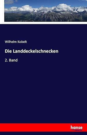 Bog, paperback Die Landdeckelschnecken af Wilhelm Kobelt