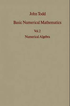 Basic Numerical Mathematics af John Todd