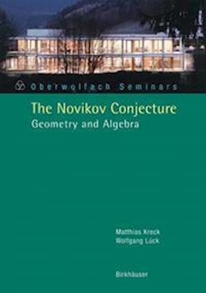 The Novikov Conjecture af Matthias Kreck